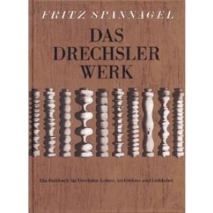 Das Drechslerwerk, Fritz Spannagel